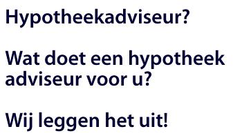 hypotheekadviseur Amsterdam, Hypotheekadvies Amsterdam, Hypotheekadvies